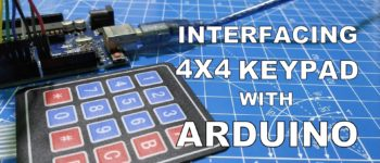 INTERFACING 4x4 KEYPAD WITH ARDUINO